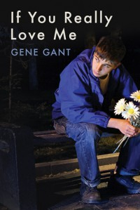 If You Really Love Me - Gene Gant