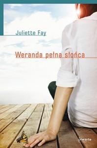 Weranda pełna słońca - Juliette Fay