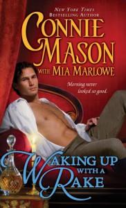 Waking Up with a Rake - Connie Mason, Mia Marlowe