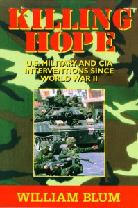 Killing Hope: U.S. Military & CIA Interventions Since World War II - William Blum