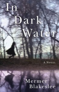 In Dark Water - Mermer Blakeslee