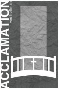 Acclamation - Vee Hoffman