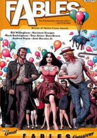 Fables, Vol. 13: The Great Fables Crossover - Bill Willingham, Mark Buckingham, Andrew Pepoy, José Marzán Jr.