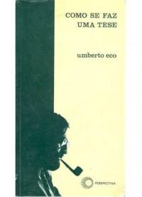 Como se Faz uma Tese - Umberto Eco