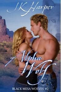 Alpha Wolf (Black Mesa Wolves) - J.K. Harper