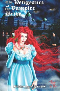 The Vengeance of the Vampire Bride  - Rhiannon Frater