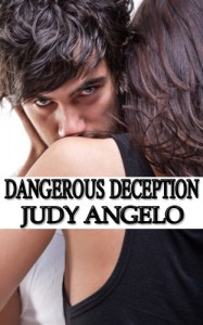 Dangerous Deception (The BAD BOY BILLIONAIRES Series) - Judy Angelo