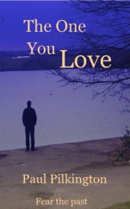 The One You Love (suspense mystery) - Paul Pilkington