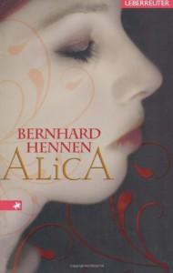 Alica - Bernhard Hennen