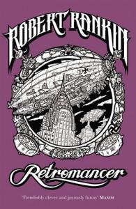 Retromancer - Robert Rankin