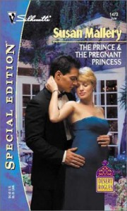 The Prince & The Pregnant Princess (Silhoutte Special Edition Desert Rogues #1473) - Susan Mallery
