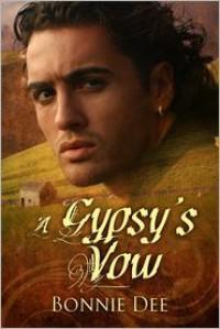 A Gypsy's Vow - Bonnie Dee
