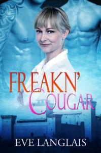 Freakn' Cougar - Eve Langlais