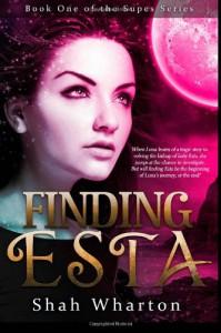 Finding Esta: The Supes Series Book One - Shah Wharton