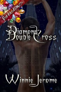 Diamond: Double Cross - Winnie Jerome