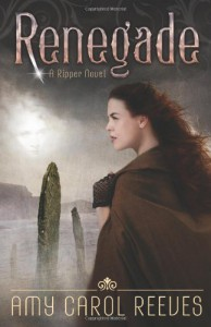 Renegade - Amy Carol Reeves