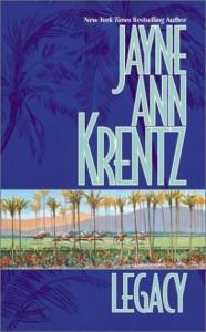 Legacy - Jayne Ann Krentz