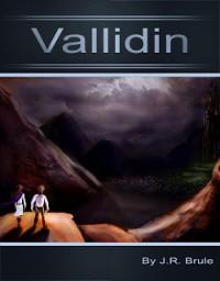 Vallidin - J.R. Brule