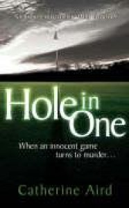 Hole in One - Catherine Aird