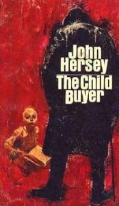The Child Buyer - John Hersey
