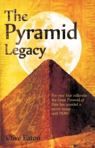 The Pyramid Legacy - Clive Eaton