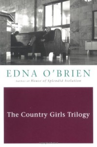 The Country Girls Trilogy - Edna O'Brien
