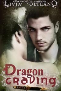 Dragon Craving - Livia Olteano