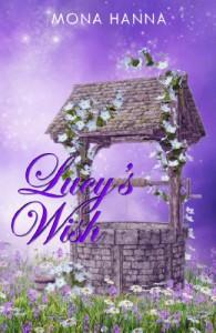 Lucy's Wish - Mona Hanna