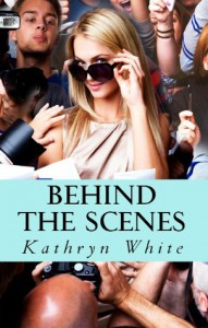 Behind the Scenes - Kathryn  White