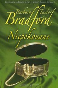 Niepokonane - Barbara Taylor Bradford