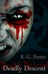 Deadly Descent - R.G. Porter