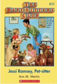 Jessi Ramsey, Pet-sitter (The Baby-Sitters Club, #22) - Ann M. Martin