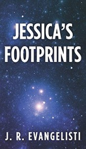 Jessica's Footprints - J.R. Evangelisti