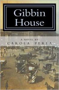 Gibbin House - Carola Perla