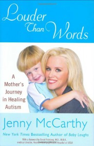 Louder Than Words: A Mother's Journey in Healing Autism - Jenny McCarthy