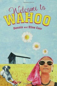 Welcome to Wahoo - Dennis Carr, Elise Carr