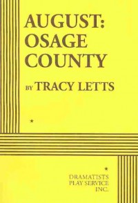 August: Osage County - Acting Edition - Tracy Letts