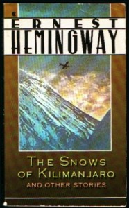 Snows of Kilimanjaro and Other Stories - Ernest Hemingway