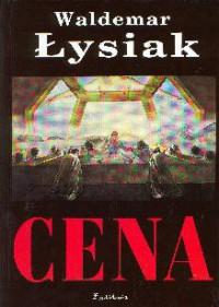 Cena - Waldemar Łysiak