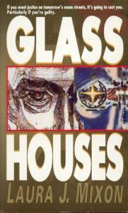 Glass Houses - Laura J. Mixon