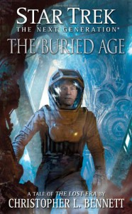 The Buried Age - Christopher L. Bennett