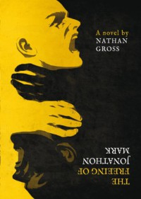 The Freeing of Jonathon Mark - Nathan Gross