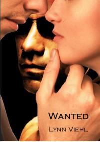 Wanted  (Juliana, #3) - Lynn Viehl