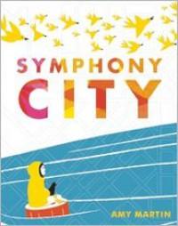 Symphony City - Amy Martin