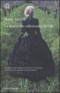 La donna che collezionava farfalle - Bernie Mcgill, Simona Garavelli
