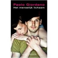 Het menselijk lichaam - Paolo Giordano, Mieke Geuzebroek, Pietha de Voogd