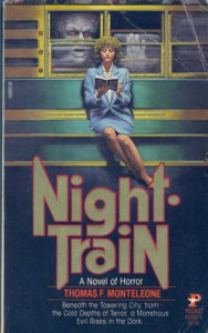 Night Train - Thomas F. Monteleone