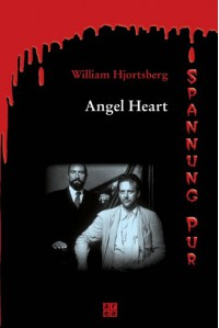 Angel Heart - William Hjortsberg, Angelika Felanda