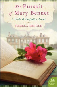 The Pursuit of Mary Bennet: A Pride and Prejudice Novel - Pamela Mingle