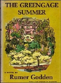 The Greengage Summer - Rumer Godden